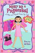 I'm a Princess! A Dress-up Storybook
