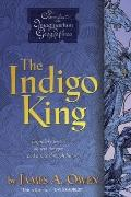 The Indigo King (Chronicles of the Imaginarium Geographica)