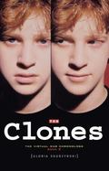 The Clones: The Virtual War Chronologs--Book 2