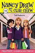 Mall Madness (Nancy Drew and the Clue Crew Series #15)