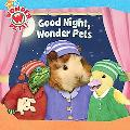 Good Night, Wonder Pets! (Wonder Pets! Series)