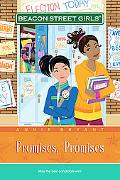 Promises, Promises (Beacon Street Girls Series #5), Vol. 5