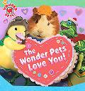 Wonder Pets Love You!
