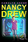 Identity Theft (Nancy Drew Girl Detective Series #34)