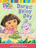 Dora and the Rainy Day