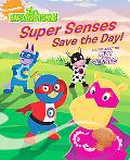 Super Senses Save the Day!: A Story About the Five Senses (Backyardigans Series)