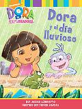 Dora y el da lluvioso (Dora and the Rainy Day)