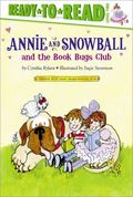 Annie and Snowball and the Book Bugs Club (Annie and Snowball Ready-to-Read)
