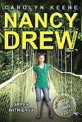 Green with Envy: Book Two in the Eco Mystery Trilogy (Nancy Drew (All New) Girl Detective)