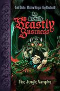 The Jungle Vampire (Awfully Beastly Business)