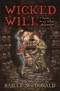 Wicked Will : A Mystery of Young William Shakespeare
