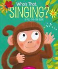 Who's That Singing? : A Pull-the-Tab Book