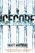 Icecore: A Thriller