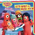 It's Nice to Meet You (Yo Gabba Gabba!)