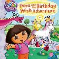 Dora and the Birthday Wish Adventure (Dora the Explorer)
