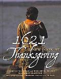 1621: A New Look At Thanksgiving (Turtleback School & Library Binding Edition)