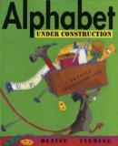 Alphabet Under Construction (Turtleback School & Library Binding Edition)