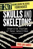 Skulls And Skeletons: True Life Stories Of Bone Detectives (Turtleback School & Library Bind...