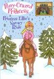 Princess Ellie's Snowy Ride (Turtleback School & Library Binding Edition) (Pony-Crazed Princ...