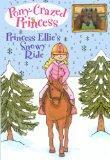 Princess Ellie's Snowy Ride (Turtleback School & Library Binding Edition) (Pony-Crazed Princ...