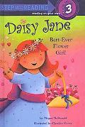 Daisy Jane, Best-Ever Flower Girl (Turtleback School & Library Binding Edition) (Step Into R...