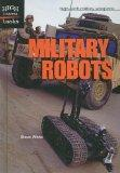 Military Robots (High Interest Books: High-Tech Military Weapons (Prebound))