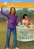 Julie And The Eagles (Turtleback School & Library Binding Edition)