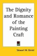 Dignity and Romance of the Painting Craft