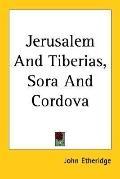 Jerusalem and Tiberias, Sora and Cordova
