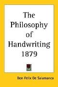 Philosophy of Handwriting 1879