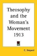 Theosophy and the Woman's Movement 1913