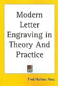 Modern Letter Engraving in Theory and Practice A Manual for the Use of Watchmakers, Jewelers...