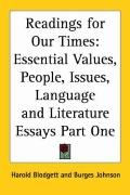 Readings for Our Times Essential Values, People, Issues, Language and Literature Essays