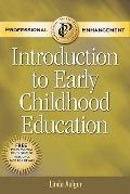 Introduction to Early Childhood Education, Professional Enhancement Text