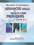 Advanced Skills for Health Care Providers-Workbook 2e