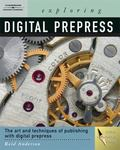 Exploring Digital PrePress