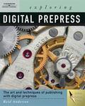 Exploring Digital PrePress