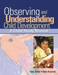 Observing And Understanding Child Development A Child Study Manual
