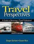 Travel Perspectives A Guide to Becoming a Travel Professional