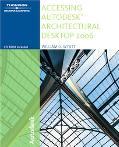 Accessing Autodesk Architectural Desktop 2006