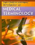 Workbook T/a Introduction to Medical Terminology