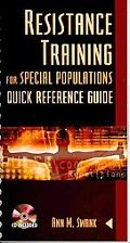 Resistance Training for Special Populations Quick Reference Guide