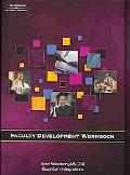 Faculty Development Workbook Module 3 Techniques for Classroom Presentation