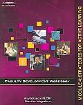 Faculty Development Workbook Module 4 Stratagies for Active Learning