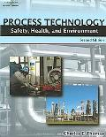 Safety, Health, and Environment for Process Technicians