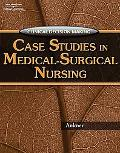 Clinical Decision Making Case Studies in Medical-Surgical Nursing