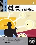 Exploring Writing for Interactive Media : Concepts for Web and Multimedia Content