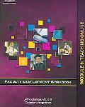 Faculty Development workbook, Module 9 Teaching Online