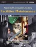 Residential Construction Academy : Facilities Maintenance