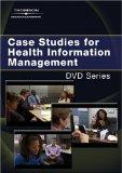 Case Studies for Health Information Management DVD Series (Delmar's DVD Series)